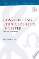 Constructing Ethnic Identity in 1 Peter