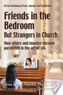 Friends in the Bedroom But Strangers in Church, The Satanic Seduction of Sexuality Infiltrating God's Church by Kim PDF