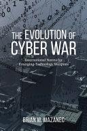 The Evolution of Cyber War Pdf/ePub eBook