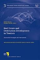 Real Estate and Destination Development in Tourism