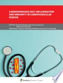 Cardioimmunology: Inflammation and Immunity in Cardiovascular Disease