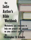 The Indie Author s Bible Workbook