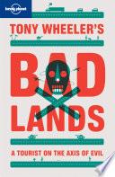 Tony Wheeler S Bad Lands Book PDF