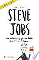 Steve Jobs - Das wahnsinnig geniale Leben des iPhone-Erfinders. Eine Comic-Biographie