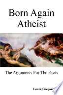 Born Again Atheist Book