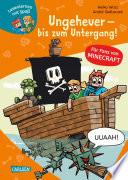 Lesenlernen mit Spaß – Minecraft 4: Ungeheuer – bis zum Untergang!