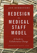 Redesign the Medical Staff Model