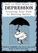 This is Your Brain on Depression Pdf/ePub eBook