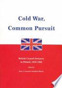 Cold War, Common Pursuit