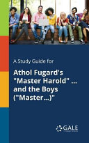 A Study Guide for Athol Fugard s  Master Harold      and the Boys   Master      Book