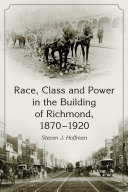 Race, Class and Power in the Building of Richmond, 1870-1920 Pdf/ePub eBook