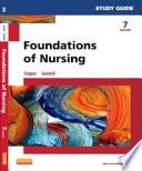 Study Guide for Foundations of Nursing - E-Book