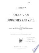History Of American Industries And Arts