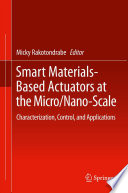Smart Materials Based Actuators at the Micro Nano Scale Book