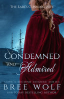 Condemned & Admired