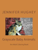 Grayscale Baby Animals