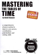 Mastering the Tables of Time -- Introducing the Standard Timetable, Vol 1
