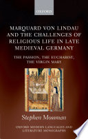 Marquard Von Lindau and the Challenges of Religious Life in Late Medieval Germany