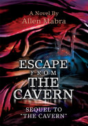 Escape from the Cavern