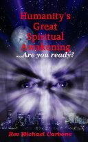 Humanity s Great Spiritual Awakening