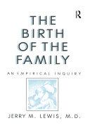 The Birth Of The Family [Pdf/ePub] eBook