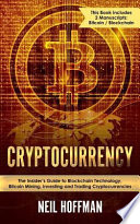 Cryptocurrency: Bitcoin, Blockchain, Cryptocurrency