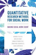 Quantitative Research Methods for Social Work