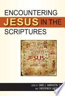 Encountering Jesus In The Scriptures Book PDF