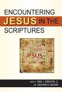 Encountering Jesus in the Scriptures
