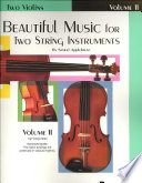 Beautiful Music for Two String Instruments  Bk 2  2 Violins