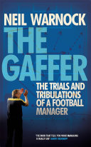 The Gaffer: The Trials and Tribulations of a Football Manager Pdf/ePub eBook