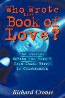 Who Wrote The Book Of Love? ebook