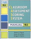 Classroom Assessment Scoring System  CLASS  Manual  Pre K
