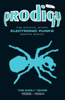 The Prodigy: The Official Story - Electronic Punks [Pdf/ePub] eBook