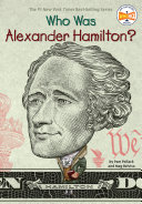 Who Was Alexander Hamilton? ebook