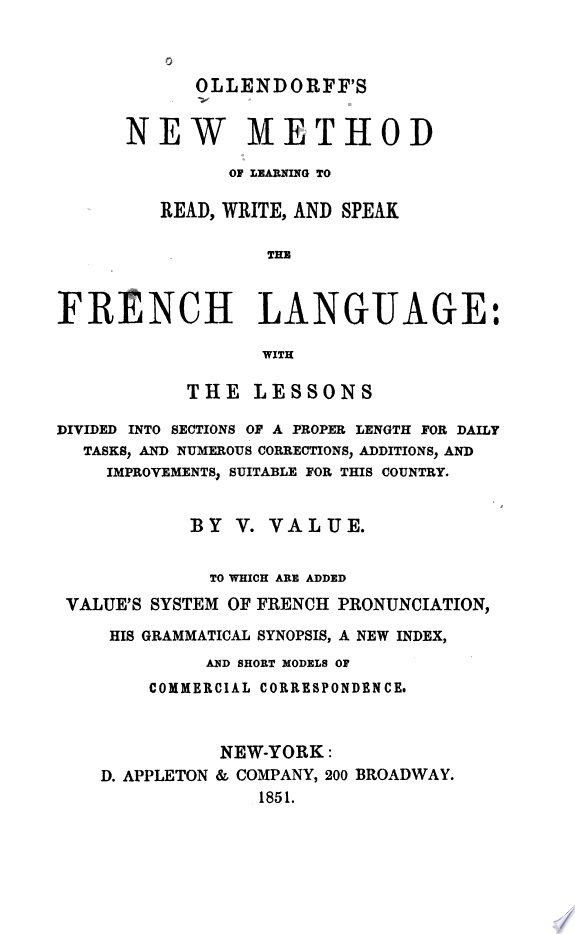 New Method of Learning to Read  Write  and Speak the French Language