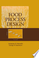 """Food Process Design"" by Zacharias B. Maroulis, George D. Saravacos"