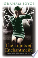 The Limits of Enchantment Book
