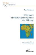 Les enjeux du discours philosophique pour l'Afrique [Pdf/ePub] eBook