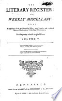 The Literary Register  Or  Weekly Miscellany