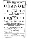 Enoch's Walk and Change, opened in a sermon ... at the funeral of the Reverend Mr. Richard Vines ... The third edition
