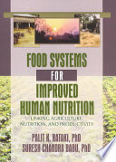Food Systems for Improved Human Nutrition