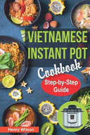 Vietnamese Instant Pot Cookbook Book