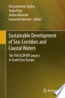Sustainable Development of Sea Corridors and Coastal Waters Book