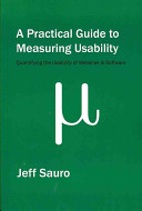 A Practical Guide to Measuring Usability