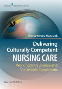 Delivering Culturally Competent Nursing Care, Second Edition: