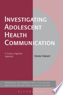 Investigating Adolescent Health Communication