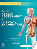 Jarvis s Health Assessment and Physical Examination   E Book