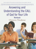 Answering and Understanding the CALL of God for Your Life workbook