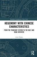 Hegemony with Chinese Characteristics